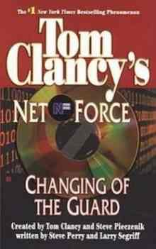 Net Force 8. Changing of the Guard (Segriff Larry)