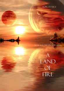 A Land of Fire - Rice Morgan