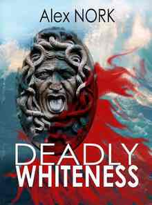 Deadly Whiteness (������ ����� ���������� ������ ��)