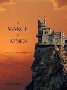 A March of Kings - Rice Morgan