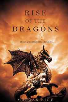Rise of the Dragons - Rice Morgan