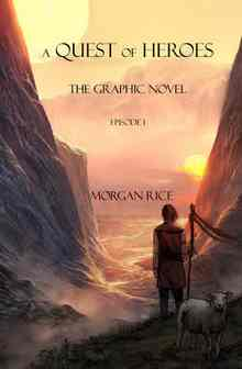 A Quest of Heroes: The graphic novel. Episode 1 - Rice Morgan