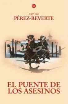 El puente de los asesinos - Perez-Reverte Arturo