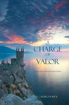 A Charge of Valor (Rice Morgan)
