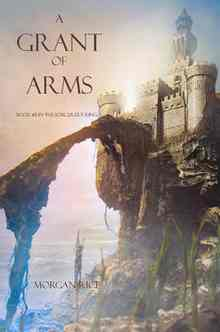 A Grant of Arms (Rice Morgan)