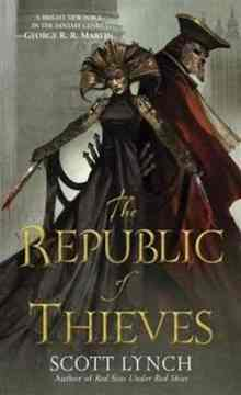 The Republic of Thieves - Lynch Scott