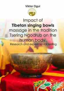 Impact of Tibetan singing bowls massage in the tradition Tsering Ngodrub on the human body (Ogui Viktor)