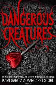 Dangerous Creatures (Garcia Kami)
