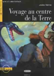 Voyage au centre de la Terre: Niveau Trois B1 ( CD) - Verne Jules