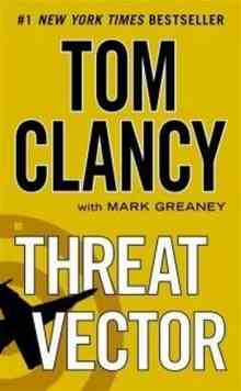 Threat Vector (Clancy Tom)