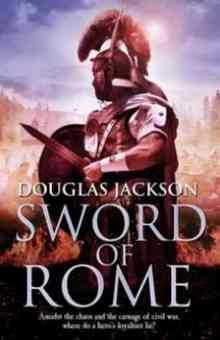 Sword of Rome - Jackson Douglas