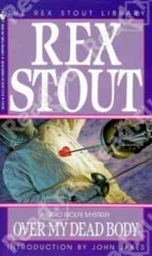Over My Dead Body - Stout Rex
