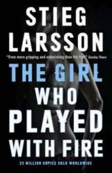 The Girl Who Played with Fire - Larsson Stieg