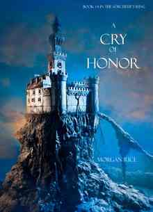 A Cry of Honor - Rice Morgan