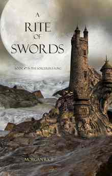 A Rite of Swords (Rice Morgan)