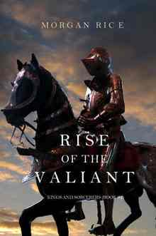 Rise of the Valiant - Rice Morgan