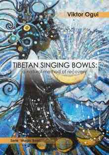 Tibetan singing bowls: a natural method of recovery - Ogui Viktor
