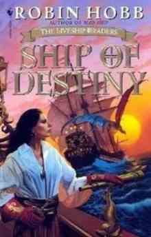 Ship of Destiny (Hobb Robin)