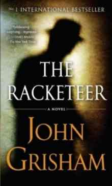 The Racketeer - Grisham John