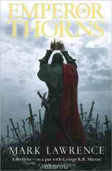 Emperor of Thorns - Lawrence Mark