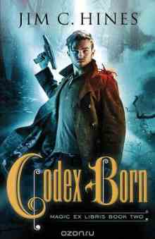 Codex Born - Hines Jim C.